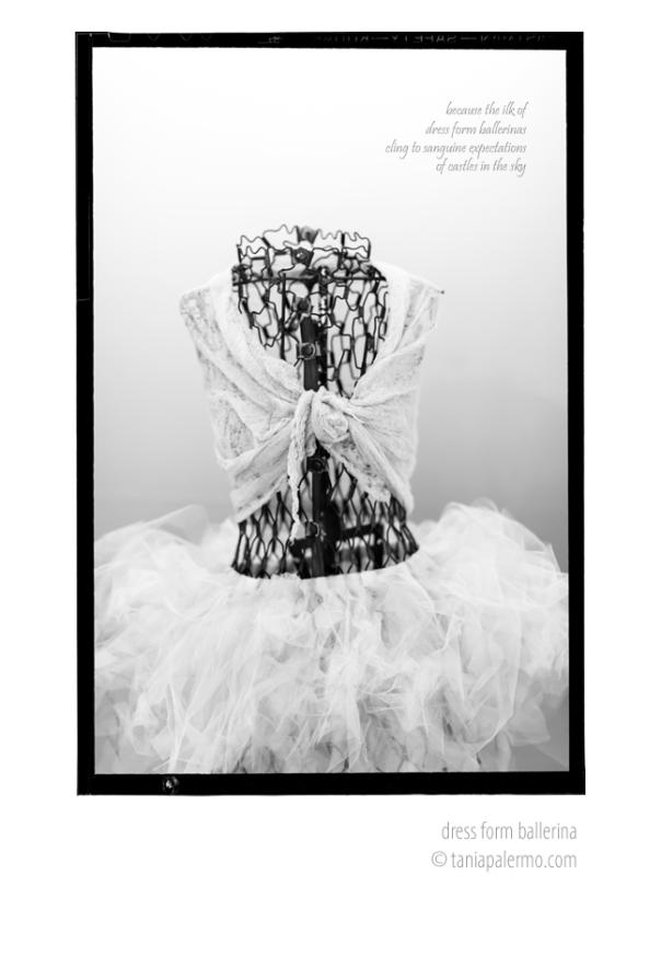 DressFormBallerina©TaniaPalermo2014-Poem